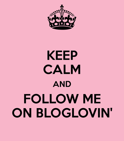 Keep calm and follow me on Bloglovin'