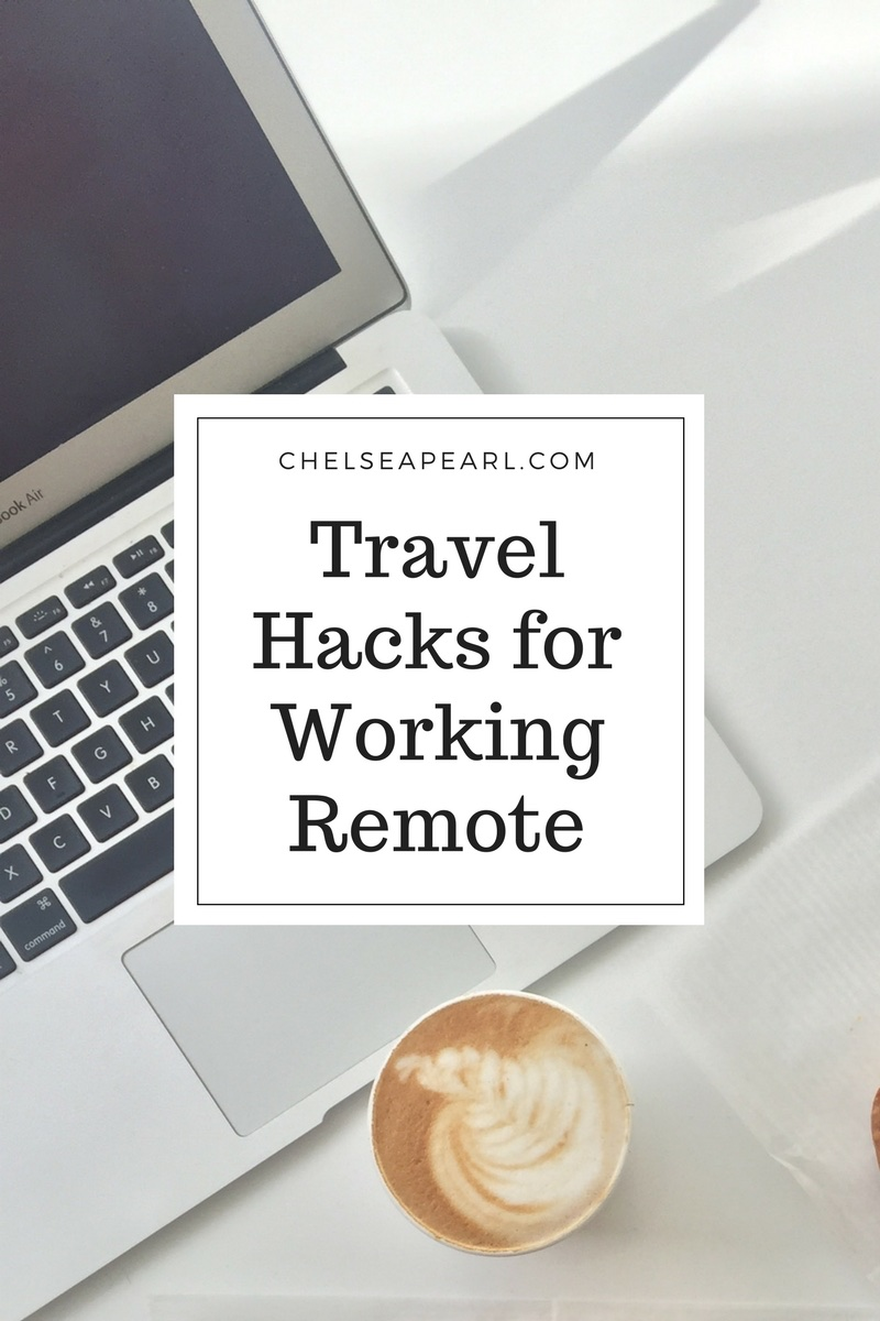 Travel Hacks for Working Remote