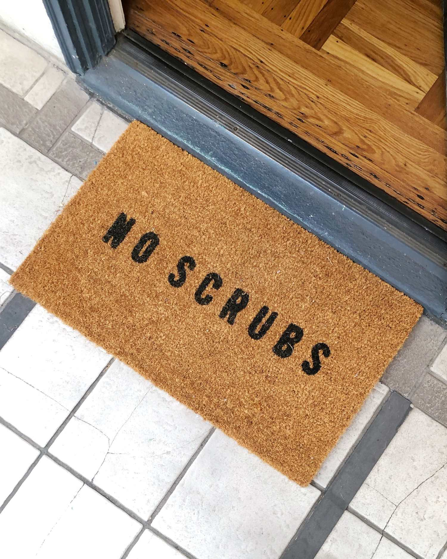 No Scrubs Door Mat - Fall Door Mats