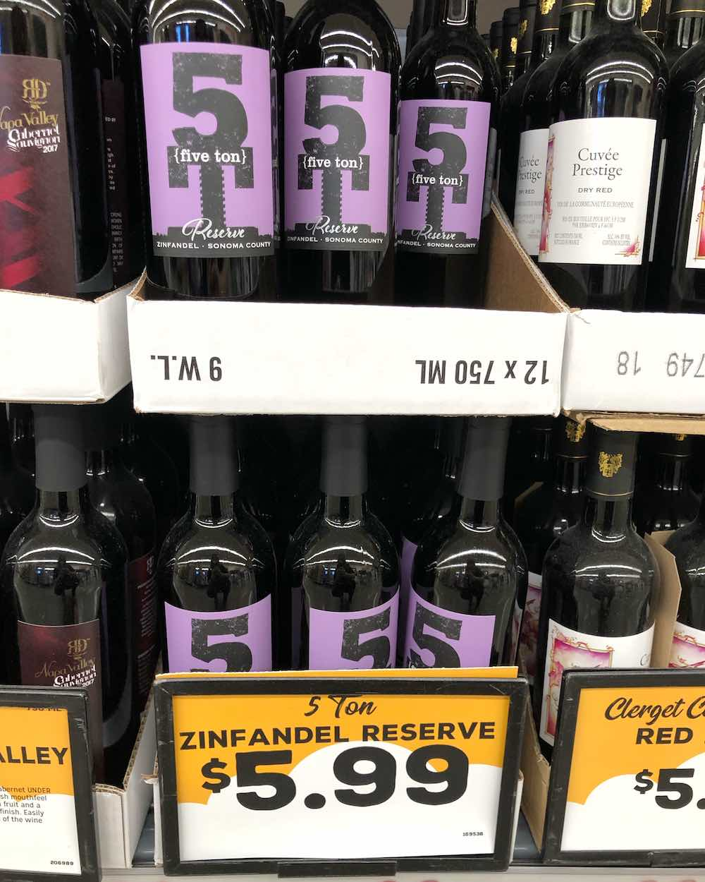 Grocery Outlet Wine - Five Ton Reserve Sonoma County Zinfandel